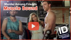 Muscle Bound - Murder Among Friends Video